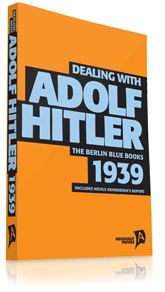 Dealing with Adolf Hitler 1939 by Series editor Tim Coates