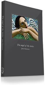The Angel of the Stories by John Simmons