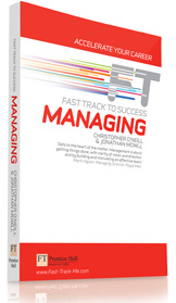 Financial Times Fast Track Managing by Christopher O'Neill & Jonathan Mowill