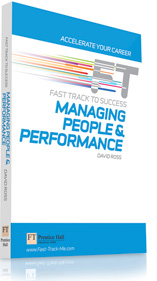 Financial Times Fast Track Managing People & Performance by David Ross