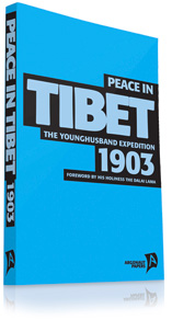 Peace in Tibet 1903 by Series editor Tim Coates