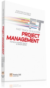 Financial Times Fast Track Project Management by Patrick Harper-Smith & Simon Derry