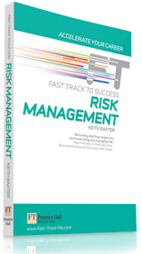 Financial Times Fast Track Risk Management by Keith Baxter