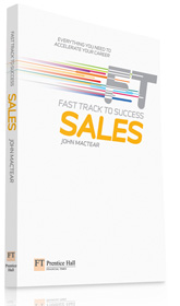 Financial Times Fast Track Sales by John Mactear